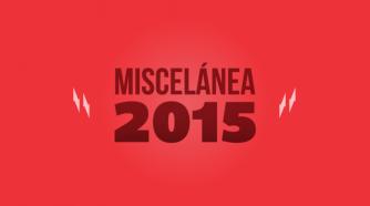 Miscelánea 2015